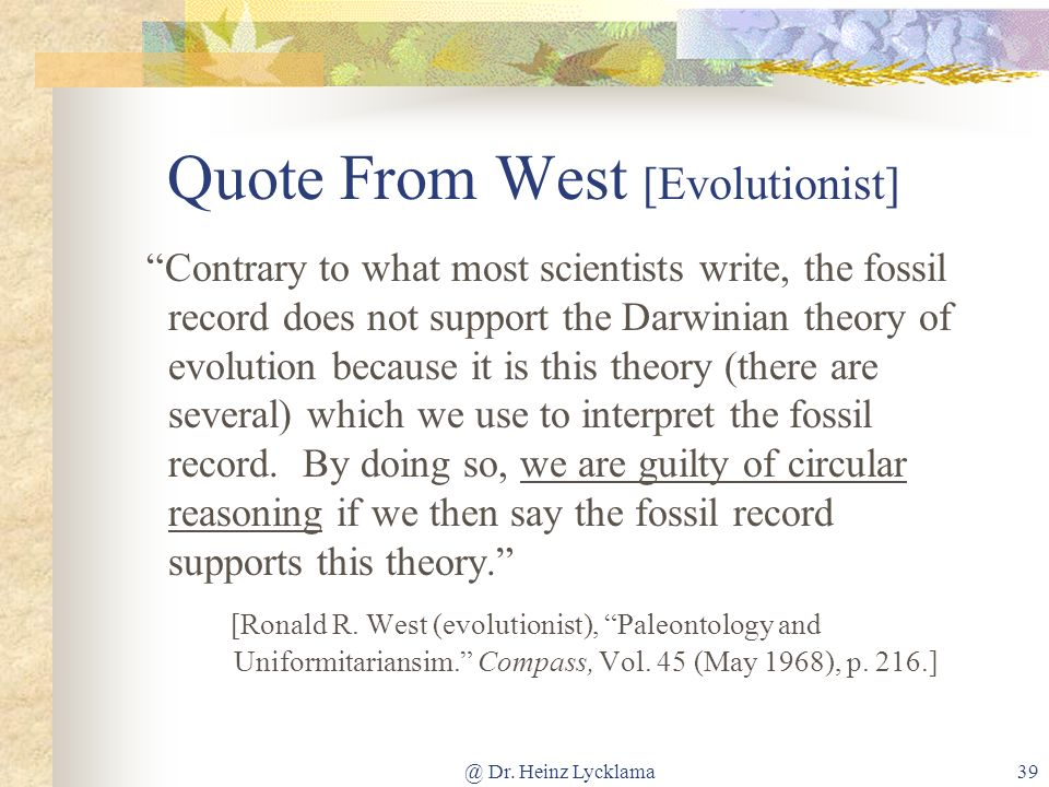 Quote From West [Evolutionist]